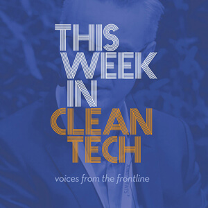 This Week in Cleantech
