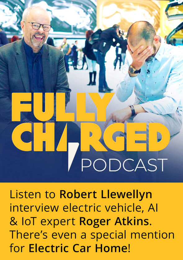 Electric Car Home Fully Charged Podcast Roger Atkins